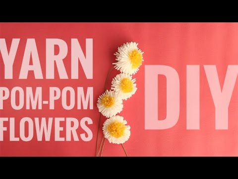 Yarn Pom-Pom Flower DIY - YouTube