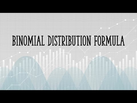 Binomial Distribution: Formula, What it is, and how to use