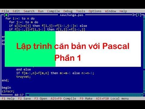 Lập trình Pascal P1 – Programming with Pascal – Thầy Quách Văn Lượm