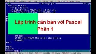 Lập trình Pascal P1 - Programming with Pascal - Thầy Quách Văn Lượm