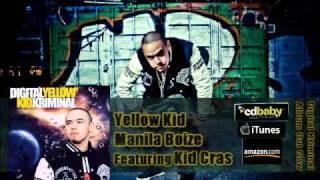 [MP3] Yellow Kid - Holdap Toh! Featuring Kid Cras [MANILA BOIZE]
