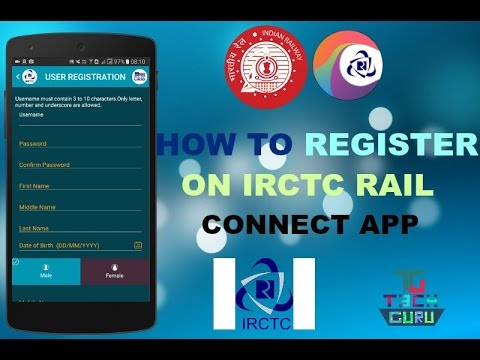 how to register on irctc rail connect app