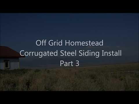 DIY - corrugated steel siding install on ICF - Part 2  Off Grid Homestead