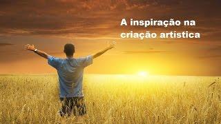 A Inspiração na Criação Artística
