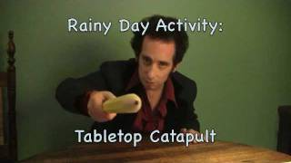 Rainy Day Activity: Tabletop Catapult