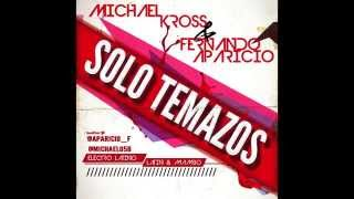 Michael Kross & Fernando Aparicio Sesion ElectroLatino 100% Temazos