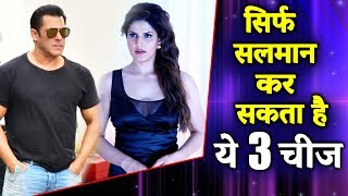 Only Salman Khan Can Do These 3 Things | Dabangg Khan Of Bollywood