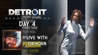 Detroit: Become Human Day 4 - Live with Oxhorn