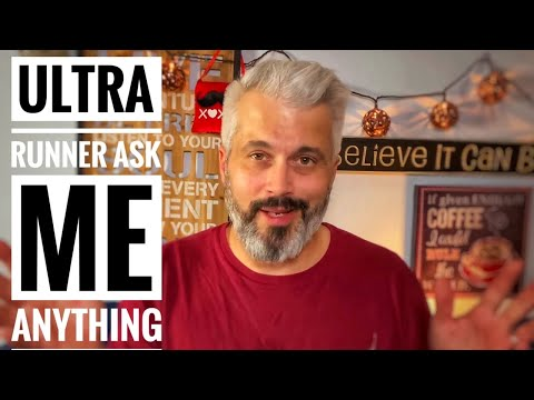 Ask an Ultra Runner Anything (Q & A) - Ultra Marathon Running Tips and Tricks