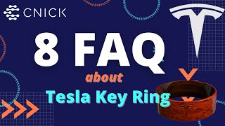 8 Most Frequently Asked Questions about Tesla Key Rings