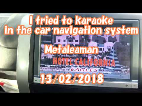 【I tried to karaoke in the car navigation system】 Hotel California / Eagles Metaleaman