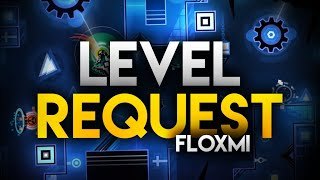 [Geometry Dash] Level Requests