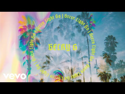 Becky G - Green Light Go (Audio)