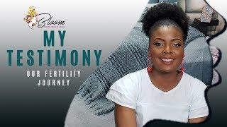 My Testimony - Our Fertility Journey (Love Oyedepo Ogah)