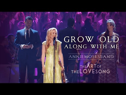 Grow Old Along With Me - John Lennon - Annie Moses Band