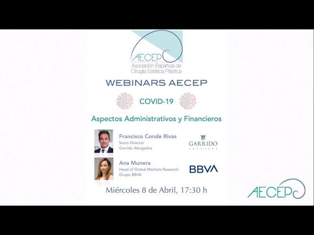 AECEP Webinars Covid-19.  Parte 2: Aspectos Administrativos y Financieros