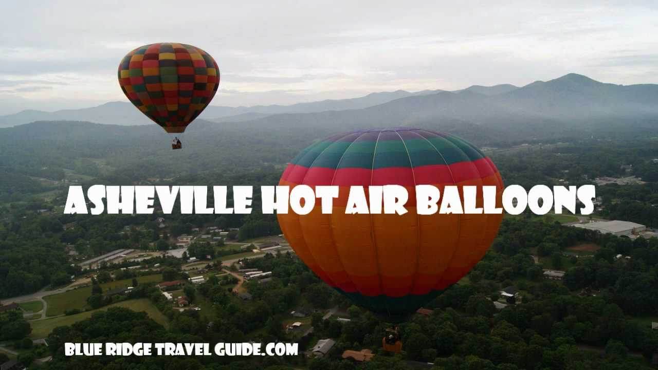 Asheville Hot Air Balloon Ride by Blue Ridge Travel Guide - YouTube