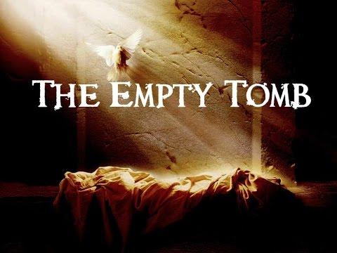 THE EMPTY TOMB   YouTube