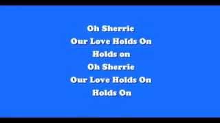 Steve Perry - Oh Sherrie - Lyrics - 1984