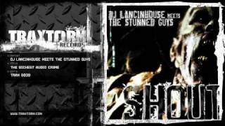 DJ Lancinhouse meets The Stunned Guys - The sickest audio crime (Traxtorm Records - TRAX 0039)