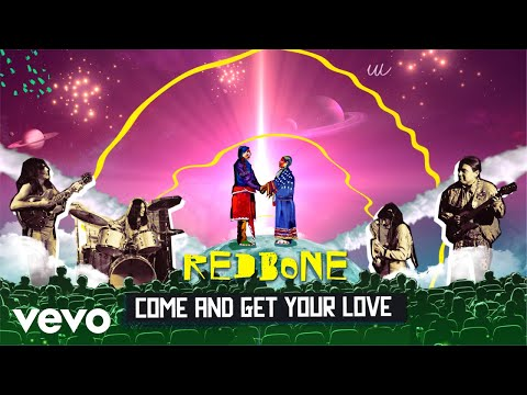 Redbone – Come and Get Your Love (Official Music Video)
