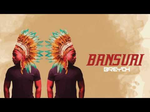 Breyth - Bansuri (Original Mix)