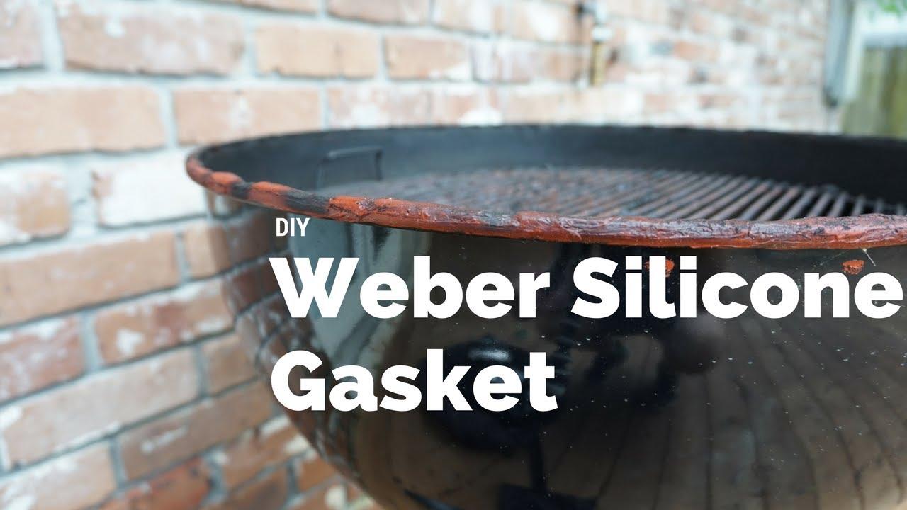 Weber Modification - DIY Silicone Gasket