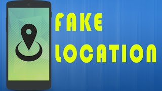 How to fake your location on Android