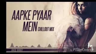 Aapke Pyaar Mein Hum Savarne Lage Remix (Chillout Mix) Bass Boost/Dil Kehta Hai Remix..