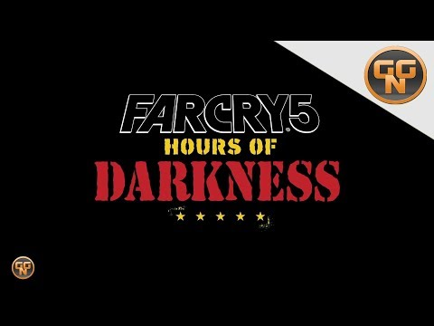 Far Cry 5 Guide  - DLC Hours of Darkness - Düstere Stunden - Alle Infos - Releasetermin und mehr thumbnail
