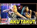 18+ ( Duo Bohay Goyang HOT..!!! ) RITA RATU TAWON FT RIECHA MONICHA - AKU TAKUT - NEW CAHAYA PUTRA