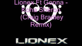 Lionex Ft Gonna - Koha Shëron (Craig Bradley Remix)