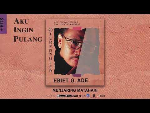 Ebiet G. Ade - Menjaring Matahari (Official Audio)