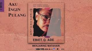 Gambar cover Ebiet G. Ade - Menjaring Matahari (Official Audio)