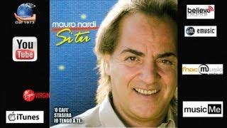 Mauro Nardi Tu Si Na Cosa Grande.mp3
