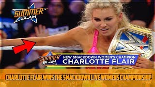 Download Video CHARLOTTE FLAIR WINS THE SMACKDOWN LIVE WOMENS CHAMPIONSHIP SUMMERSLAM (WWE SUMMERSLAM 2018 RESUlTS) MP3 3GP MP4