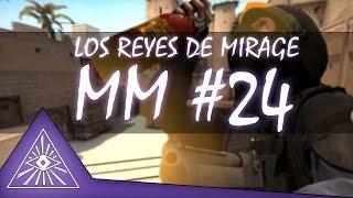 MM #24 (Los Reyes De Mirage +1200) | CS:GO | Muit0