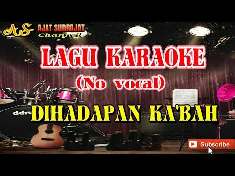 Di Hadapan Ka'bah Karaoke