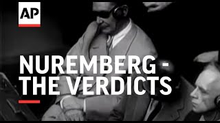 NUREMBERG - THE VERDICTS - Nuremberg Trial
