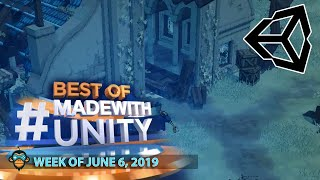 BEST OF MADE WITH UNITY #23 - Week of June 6, 2019