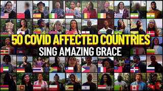 50 Countries Sing Amazing Grace ALL OVER the WORLD