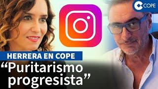 Herrera reacciona a la foto de Díaz Ayuso en Las Ventas que Instagram ha borrado