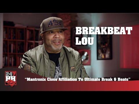 BreakBeat Lou - Mantronix Close Affiliation To Ultimate Break & Beats (247HH Exclusive)
