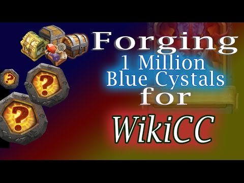 Castle Clash-Forging 1 Million Blue Crystals For WikiCC