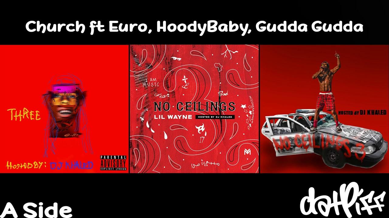 Lil Wayne - Church feat. Euro, HoodyBaby, Gudda Gudda | No Ceilings 3 (Official Audio)