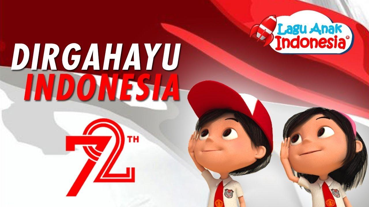 Lagu Anak Balita Indonesia 17 Agustus Lagu Anak Indonesia Nursery Rhymes عيد الاستقلال