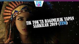 YENİ! TİK TOK 'da Bağımlılık Yapan Yabancı Şarkılar 2019