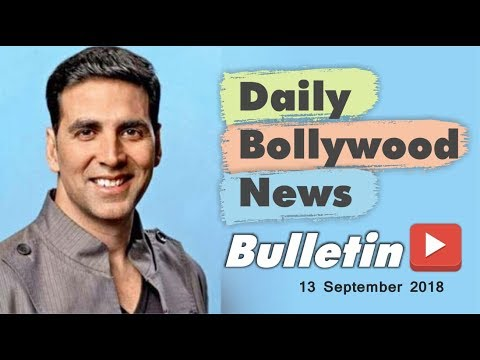 Latest Hindi Entertainment News From Bollywood | 13 September 2018