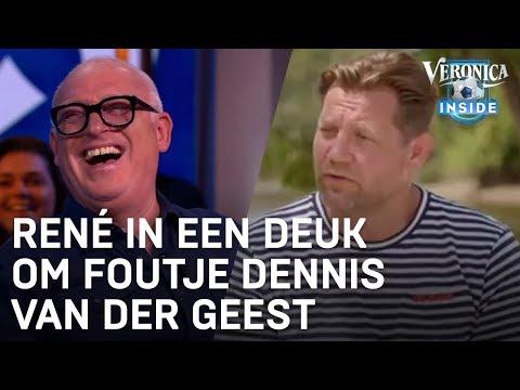 René in een deuk om foutje Dennis van der Geest: 'Van de verkeerde kant?' | VERONICA INSIDE