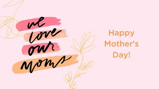 5.10.20 | Mother's Day 2020